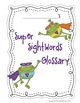 Super Frog Sight Words Glossary with Printable Dolch Sight Words
