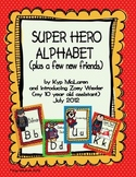Super Hero Alphabet (plus a few new friends)
