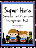 Super Hero Behavior and Classroom Management Pack (PBIS)