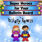Super Hero Bulletin Board Headers-Updated