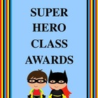 Super Hero Class Awards - Customizable!!!