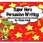 Super Hero Persuasive Writing Mini-Unit!
