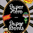 Super Hero--Super Words Short Vowels