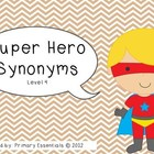 Super Hero Synonyms Level 4