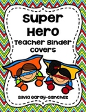 """Super Hero Teacher Binder Covers and 2"""" Spines"""