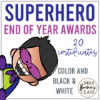 Super Hero Themed Awards
