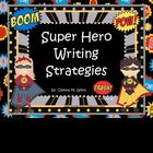 Super Hero Writing Strategy Posters