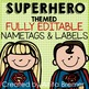 Super Heroes! Nameplates &amp; Labels