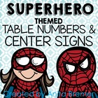 Super Heroes! Table Numbers and Center/Centre Signs