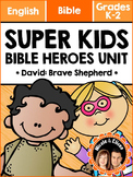 Super Kids Bible Heroes Unit - David (English)