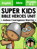 Super Kids Bible Heroes Unit - Joshua (English)