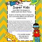 Super Kids {use Math Strategies to Add & Subtract Basic Facts}