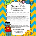 Super Kids {use Math Strategies to Add &amp; Subtract}