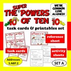 Super Powers of Ten - task cards + printables (set a) – Co