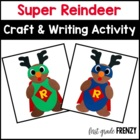 Super Reindeer Craftivity