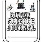 Super Science Journal and Experiments