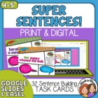 Super Sentences Task Cards: 32 Cards for Improving Sentenc