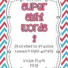 Super Sight Words 2