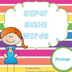 Super Sight Words - Primer Pack
