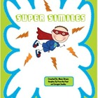 &quot;Super&quot; Similes