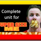 Super Size Me unit