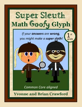 Super Sleuth Math Goofy Glyph (Kindergarten and 1st grade)