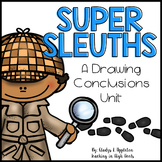 Super Sleuths {A Drawing Conclusions Mini-Unit for Little