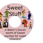 Super Smarties: Classroom Management Sweet Sayings