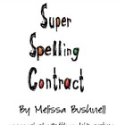 Super Spelling Contract:  Can be used for any list!