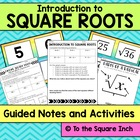 Super Square Roots *Guided Notes and Activities* , CCS: 8.EE.A2
