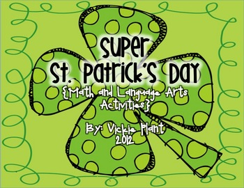 Super St. Patrick's Day {Math and Language Arts Activities}