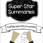 Super Star Summaries