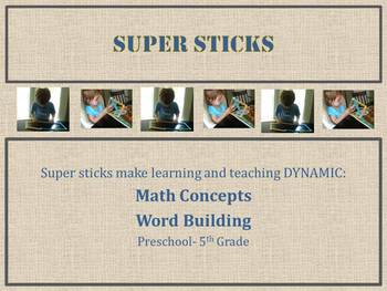 Super Sticks- A Powerful Math and Word Tool for Preschool
