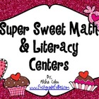 Super Sweet Math & Literacy Centers