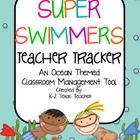 Super Swimmers Teacher Tracker: An Ocean Themed Classroom