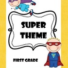 Super Theme First Grade