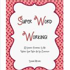 Super Word Working!  Word Working Based On Words Their Way