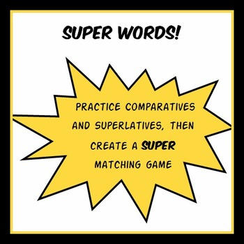 Super Words: Comparatives and Superlatives