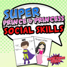 Super and Princess Social Skills (combo pack!)