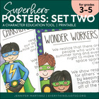 Superhero Character Education Posters for Back to School - PT. 2