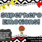 Superhero Emotions! {listening skills &amp; identifying/expres