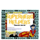 Superhero Helpers Classroom Jobs