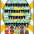 Superhero Interactive Student Notebooks