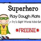 Superhero Play Dough Mats for Fry's Sight Words Mini Pack