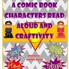 Superhero Read Aloud, How-To Writing and A Craftivity