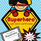 Superhero Sight Word Certificates