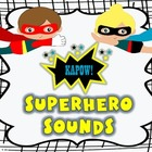 Superhero Sounds! Beginning, Middle and Ending Sounds Game