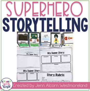 Superhero Storytelling!