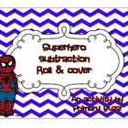 Superhero Subtraction Roll and Cover Up!
