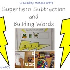 Superhero Subtraction and Building Words Activity